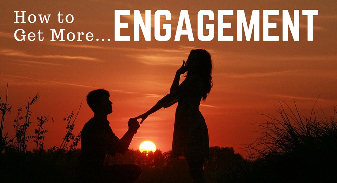 Get More Engagement